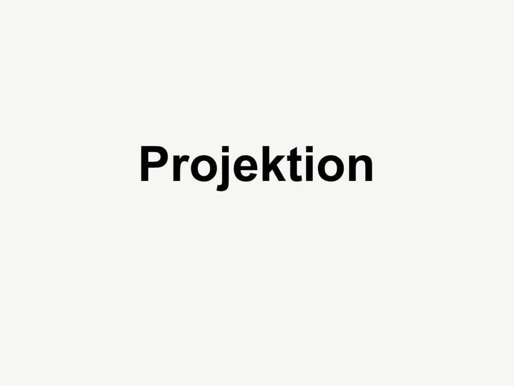 08_Projektion